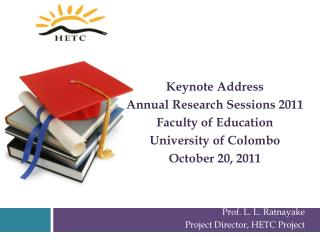 Keynote Address Annual Research Sessions 2011 Faculty of Education University of Colombo