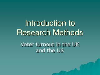 Introduction to Research Methods