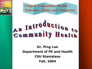 Dr. Ping Luo Department of PE and Health CSU Stanislaus Fall, 2004