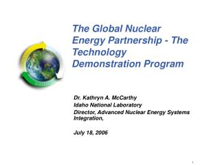The Global Nuclear Energy Partnership - The Technology Demonstration Program