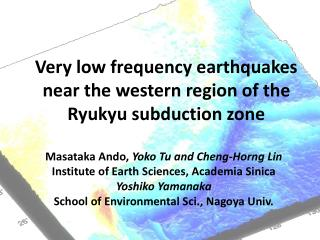 Very low frequency earthquakes near the western region of the Ryukyu subduction zone