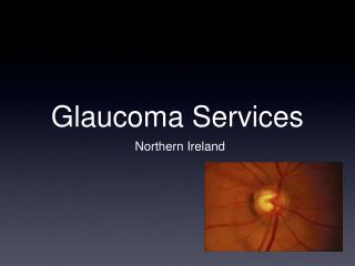 Glaucoma Services