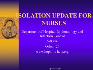 ISOLATION UPDATE FOR NURSES