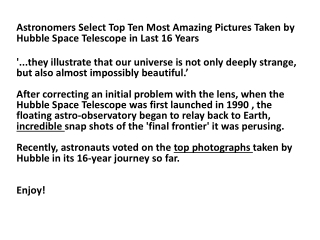 Hubble Telescopes top ten greatest space photographs.
