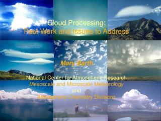 Cloud Processing:   Past Work and Issues to Address