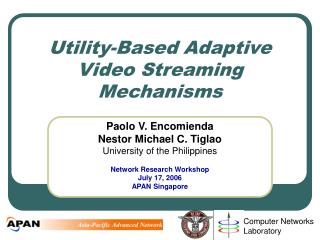 Utility-Based Adaptive Video Streaming Mechanisms