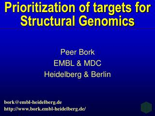 Prioritization of targets for Structural Genomics