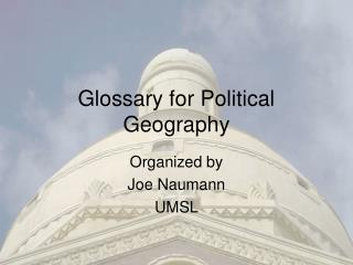 Glossary for Political Geography