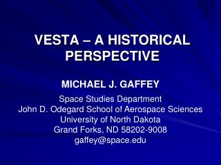 VESTA – A HISTORICAL PERSPECTIVE