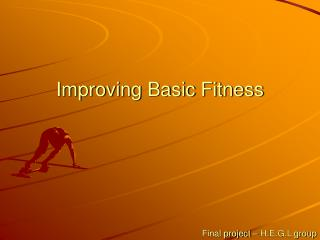 Improving Basic Fitness