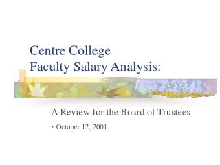 Centre College Faculty Salary Analysis: