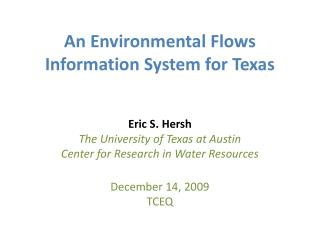An Environmental Flows Information System for Texas