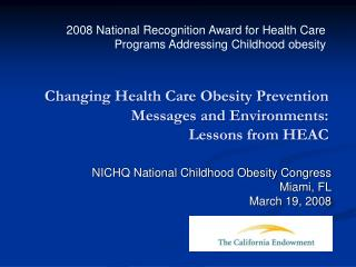 Changing Health Care Obesity Prevention Messages and Environments:  Lessons from HEAC