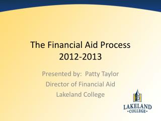 The Financial Aid Process 2012-2013