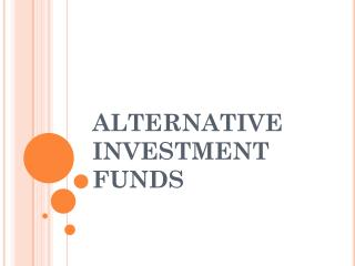 ALTERNATIVE INVESTMENT FUNDS