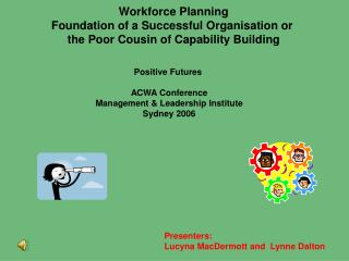 Workforce Planning Foundation of a Successful Organisation or