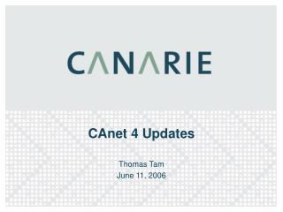 CAnet 4 Updates