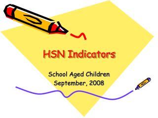 HSN Indicators