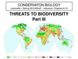 CONSERVATON BIOLOGY Lecture06 – Spring 2014 Althoff  - reference  Chapters 6-10
