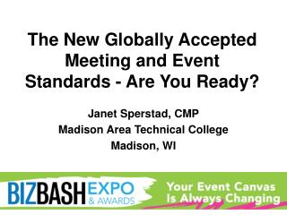 The New Globally Accepted Meeting and Event Standards - Are You Ready?