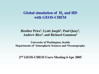 Global simulation of  H 2  and HD  with GEOS-CHEM
