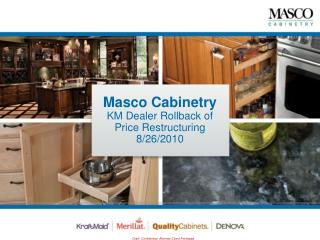 Masco Cabinetry  KM Dealer Rollback of Price Restructuring 8/26/2010
