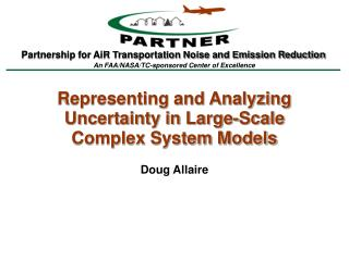 Representing and Analyzing Uncertainty in Large-Scale Complex System Models