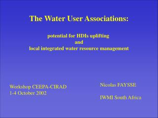 The Water User Associations: potential for HDIs uplifting  and