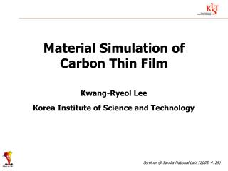 Material Simulation of Carbon Thin Film