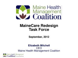 MaineCare Redesign  Task Force