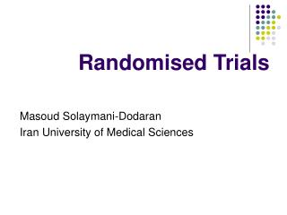 Randomised Trials