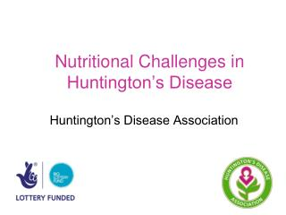 Nutritional Challenges in Huntington's Disease
