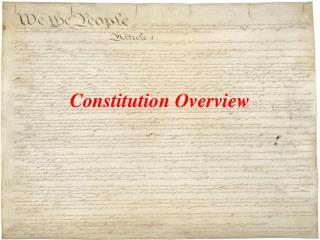 Constitution Overview