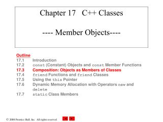 Chapter 17   C++ Classes ---- Member Objects----