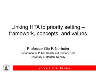 Linking HTA to priority setting – framework, concepts, and values