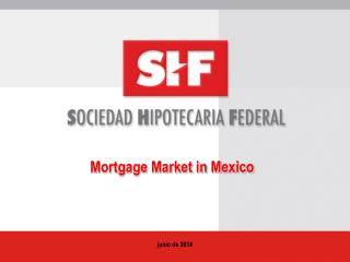 Mortgage Market in Mexico