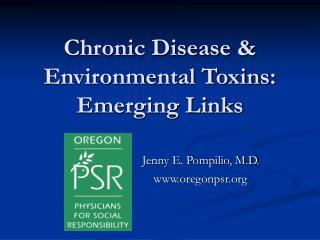 Chronic Disease & Environmental Toxins: Emerging Links