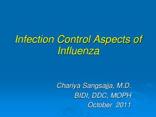 Infection Control Aspects of Influenza