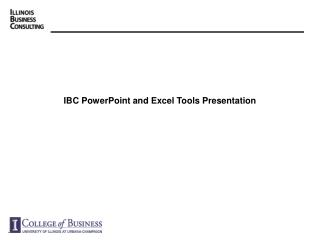 IBC PowerPoint and Excel Tools Presentation