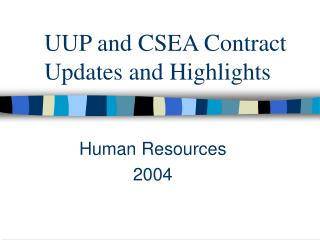 UUP and CSEA Contract Updates and Highlights