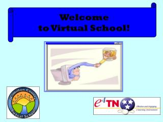 Welcome  to Virtual School!