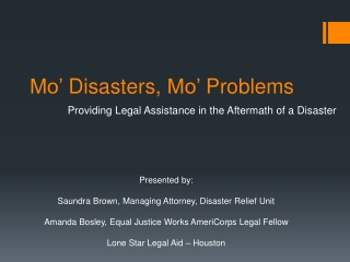 Mo' Disasters, Mo' Problems