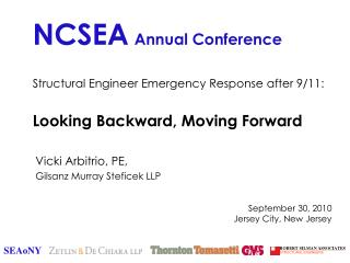 Structural Engineer Emergency Response after 9/11: Looking Backward, Moving Forward