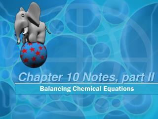 Chapter 10 Notes, part II