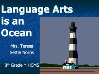 Language Arts is an Ocean