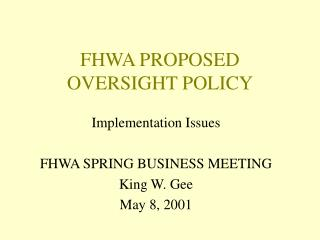 FHWA PROPOSED OVERSIGHT POLICY