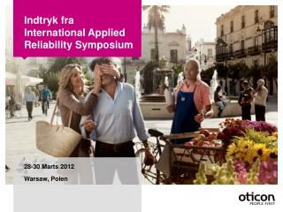 Indtryk fra International  Applied Reliability  Symposium