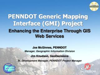PENNDOT Generic Mapping Interface GMI Project