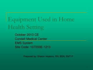 Equipment Used in Home Health Setting
