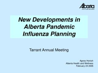 New Developments in Alberta Pandemic Influenza Planning